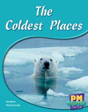 The Coldest Places PM Science Facts Levels 14/15 Green