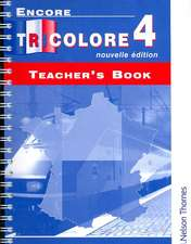Encore Tricolore Nouvelle 4 Teacher's Book