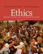 Ethics: History, Theory, and Contemporary Issues