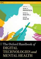 The Oxford Handbook of Digital Technologies and Mental Health