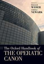 The Oxford Handbook of the Operatic Canon