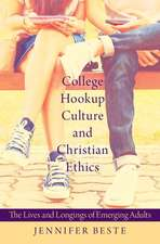 College Hookup Culture and Christian Ethics