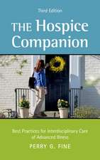 The Hospice Companion: Best Practices for Interdisciplinary Care of Advanced Illness