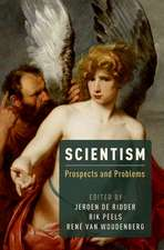 Scientism: Prospects and Problems