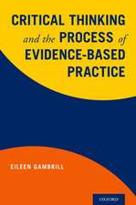 Critical Thinking and the Process of Evidence-Based Practice