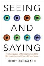 Seeing and Saying: The Language of Perception and the Representational View of Experience