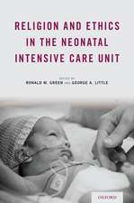 Religion and Ethics in the Neonatal Intensive Care Unit