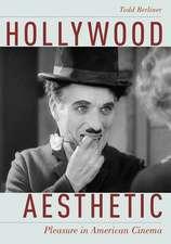 Hollywood Aesthetic: Pleasure in American Cinema