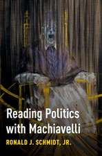Reading Politics with Machiavelli