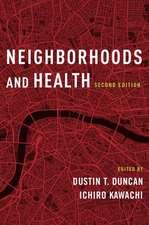Neighborhoods and Health
