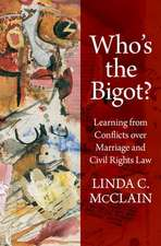 Who's the Bigot?: Learning from Conflicts over Marriage and Civil Rights Law