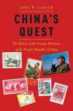 China's Quest: The History of the Foreign Relations of the People's Republic, revised and updated