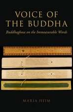 Voice of the Buddha: Buddhaghosa on the Immeasurable Words