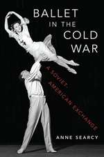Ballet in the Cold War