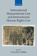 International Humanitarian Law and International Human Rights Law