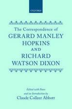 The Letters of Gerard Manley Hopkins to Robert Bridges: vol I