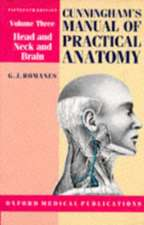 Cunningham's Manual of Practical Anatomy:  Head, Neck and Brain