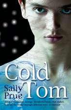 Cold Tom. Sally Prue:  Juvenile Idiopathic Arthritis