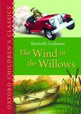 The Wind in the Willows: Oxford Children's Classics