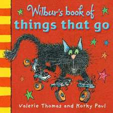 Wilbur's Book of Things That Go