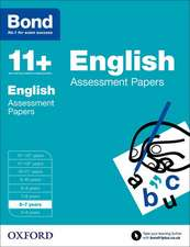 Bond 11+: English: Assessment Papers: 6-7 years