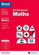 Bond: Maths: No Nonsense: 10-11+ years