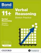 Bond 11+: Verbal Reasoning: Stretch Papers: 8-9 years