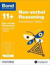 Bond 11+: Non-verbal Reasoning: Assessment Papers: 5-6 years