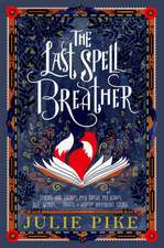 The Last Spell Breather