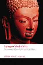 Sayings of the Buddha: New translations from the Pali Nikayas