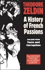 France, 1848-1945:  Taste and Corruption