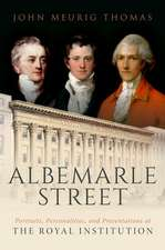Albemarle Street: Portraits, Personalities and Presentations at The Royal Institution
