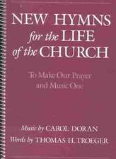 New Hymns for the Life of the Church