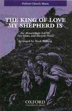 The king of love, my shepherd is