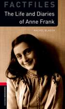 Oxford Bookworms Library: Level 3:: Anne Frank: Graded readers for secondary and adult learners
