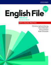 English File: Advanced: Student's Book with Online Practice