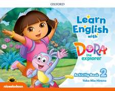 Learn English with Dora the Explorer: Level 2: Activity Book