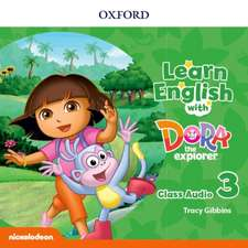 Learn English with Dora the Explorer: Level 3: Class Audio CDs