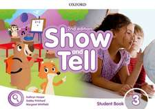 Show and Tell: Level 3: Student Book Pack