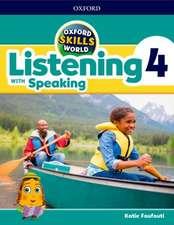 Oxford Skills World: Level 4: Listening with Speaking Student Book / Workbook