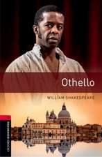 Oxford Bookworms Library: Level 3:: Othello: Graded readers for secondary and adult learners