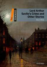 Dominoes: Two: Lord Arthur Savile's Crime and Other Stories