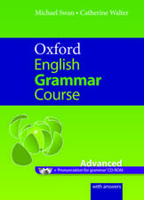 Oxford English Grammar Course: Advanced: with Answers CD-ROM Pack: with Answers CD-ROM Pack