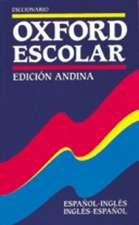 Diccionario Oxford Escolar Edición Andina (Español-Inglés / Inglés-Español)