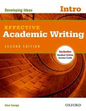 Effective Academic Writing Second Edition: Introductory: Student Book