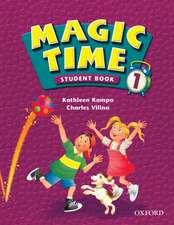 Magic Time 1: Student Book