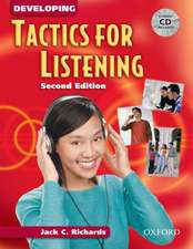 Tactics for Listening: Developing Tactics for Listening, Second Edition: Student Book with Audio CD