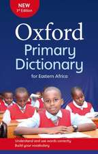 Oxford Primary Dictionary for Eastern Africa: Covers the syllabus vocabulary for primary schools in Eastern and Central Africa