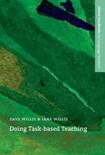 Doing Task-Based Teaching: A practical guide to task-based teaching for ELT training courses and practising teachers.