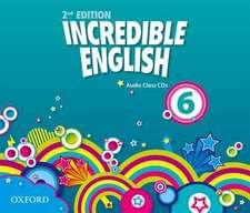 Incredible English: 6: Class Audio CDs (3 Discs)